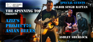 Project70 Asian Blues Featuring Dalbir singh Rattan & Ashley Sherlock